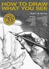 How to Draw What You See, Rudy De Reyna, Good Book