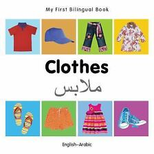 My First Bilingual Book?Clothes (English?Arabic), Milet Publishing, New Books