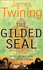 The Gilded Seal by James Twining (Paperback, 2008)