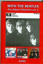 Azing Moltmaker autographed numbered 718/1000 WITH THE BEATLES book volume 2