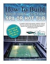 How To Build Your Own Custom Hot Tub, Swim Spa, Plunge Pool or Exercise Pool