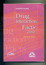 David S. Tatro # DRUG INTERACTION FACTS 2002 # Momento Medico 2002