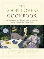 The Book Lover's Cookbook: Recipes Inspired by Celebrated Works of Literature, a