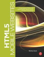HTML5 Mobile Websites: Turbocharging HTML5 with jQuery Mobile, Sencha Touch, and