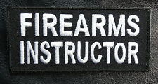 FIREARMS INSTRUCTOR EMROIDERED 4 INCH HOOK PATCH
