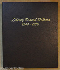 Dansco Album #6171 - Liberty Seated Dollars 1840 to 1873 (25% Off Retail Price)