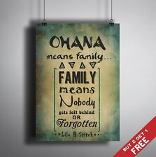 A3 OHANA MEANS FAMILY * LILO AND STITCH Typographic Quote Art * Great Gift Idea