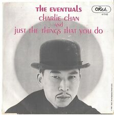 EVENTUALS--PICTURE SLEEVE + PROMO 45---(CHARLIE CHAN)---PS--PIC--SLV