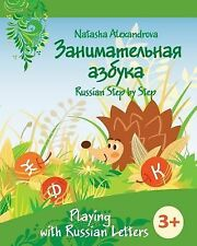 Russian Step by Step for Children: Playing with Russian Letters by Natasha...