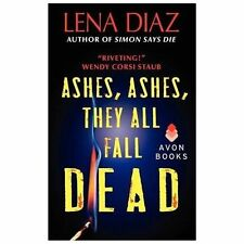 Deadly Games Thrillers: Ashes, Ashes, They All Fall Dead 3 by Lena Diaz...
