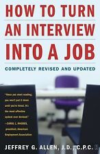 How to Turn an Interview into a Job by Jeffrey G. Allen (2004, Paperback,...