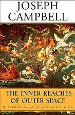 The Inner Reaches of Outer Space: Metaphor as Myth and as Religion The Collecte
