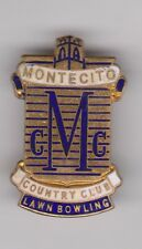 """Vintage """"MONTECITO COUNTRY CLUB LAWN BOWLING"""" Pin"""