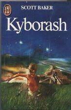 Kyborash.Scott BAKER.J'ai Lu Science Fiction SF19