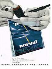 PUBLICITE ADVERTISING  1964   NARVAL   tabac pour pipe