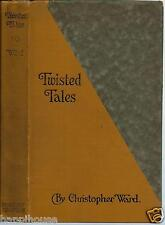 Twisted Tales 1924 Christopher Ward / Parodies of Literature / 1st Edition (K)