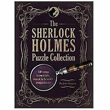 The Sherlock Holmes Puzzle Collection : 150 Enigmas for You to Solve,...