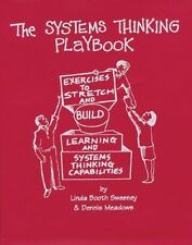 The Systems Thinking Playbook: Exercises to Stretch and Build Learning and...