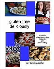 Gluten-Free Deliciously - Wonderful Wheat-Free Recipes to Satisfy the -ExLibrary