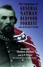 The Campaigns of General Nathan Bedford Forrest and of Forrest's Cavalry by...