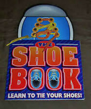 The Shoe Book : Learn to Tie Your Shoes! by Kate Mason: Brand New!