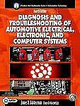 Prentice Hall Multimedia Series in Automotive Technology: Diagnosis and...