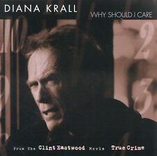 Why Should I Care Single by Diana Krall CD from Clint Eastwood Movie True Crime