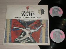 """THE MIGHTY WAH! - A WORD TO THE WISE GUY - LP 33 GIRI + MAXI-SINGLE 12"""" UK"""