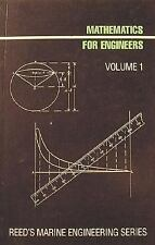 Mathematics for Engineers: Volume 1 (Reed's Marine Engineering)-ExLibrary