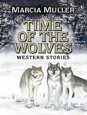 Five Star First Edition Westerns - Time of the Wolves: Western Stories Marcia M