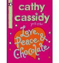 Love, Peace and Chocolate by Cathy Cassidy (Paperback, 2010)