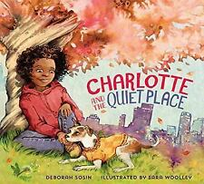Charlotte and the Quiet Place by Deborah Sosin (2015, Hardcover)