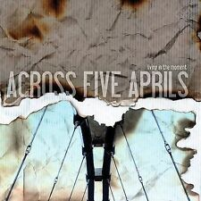 Living in the Moment ACROSS FIVE APRILS Audio CD