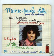 45 RPM LIVRE DISQUE MARIE PAULE BELLE POUR LES ENFANTS