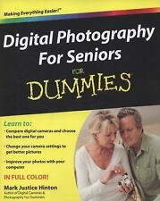 Digital Photography for Seniors for Dummies by Mark Justice Hinton (2009,...