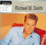 MICHAEL W SMITH : BEST OF: PLATINUM SERIES (CD) sealed