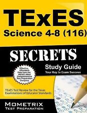 TExES Science 4-8 (116) Secrets Study Guide : TExES Test Review for the Texas...