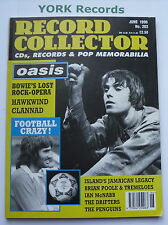 RECORD COLLECTOR MAGAZINE - Issue 202 June 1996 - Oasis / Football / David Bowie