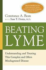 Beating Lyme: Understanding and Treating This Complex and Often Misdia-ExLibrary