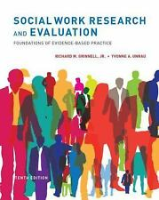 Social Work Research and Evaluation : Foundations of Evidence-Based Practice...