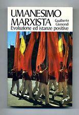 Gualberto Gismondi #UMANESIMO MARXISTA: EVOLUZIONE ED ISTANZE POSITIVE# Paoline