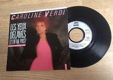 45 tours Caroline Verdi Les yeux délavés / Scorpion 1987 comme NEUF