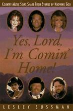 Yes, Lord, I'm Comin' Home Sussman, Lesley Hardcover