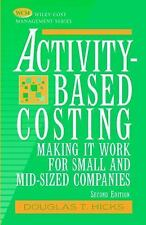 Wiley Cost Management: Activity-Based Costing : Making It Work for Small and...