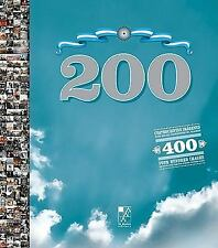 NEW - 200: Four Hundred Images Are Worth More Than Four Hundred Thousand: Words