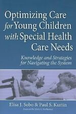 Optimizing Care for Young Children with Special Health Care Needs: Knowledge and