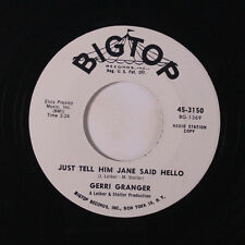GERRI GRANGER: Just Tell Him Jane Said Hello / What's Wrong With Me 45 (dj) rar