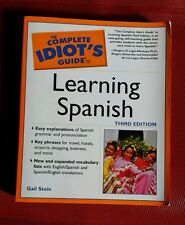 The Complete Idiot's Guide: Learning Spanish by Gail Stein (2003, Paperback)