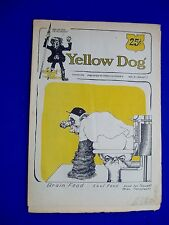 Yellow Dog 5.  Underground 1968. First printing.  Crumb, rare. VG/FN.