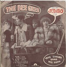 "45 TOURS / 7"" SINGLE--THE BEE GEES--JUMBO / THE SINGER SANG HIS SONG"